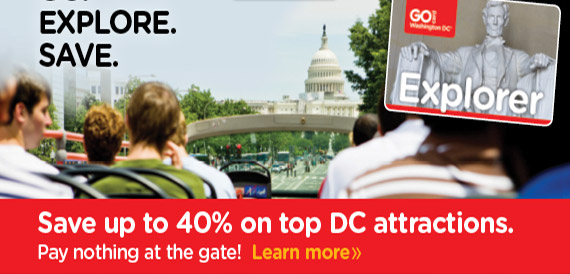 Save up to 40% on                                                  top DC attractions.